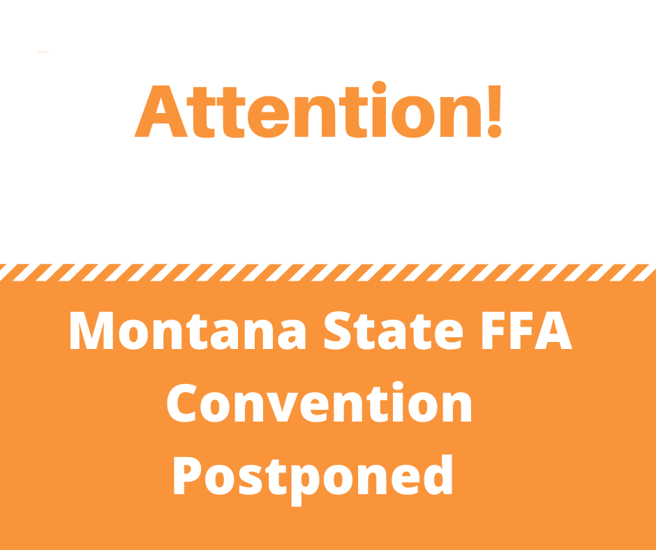 "A big orange and white sign that reads ""Montana FFA Convention is Postponed"""